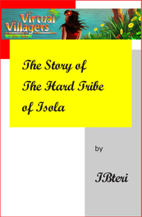 The Story of The Hard Tribe of Isola